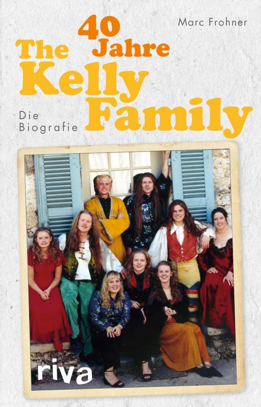 Cover-Bild 40 Jahre The Kelly Family