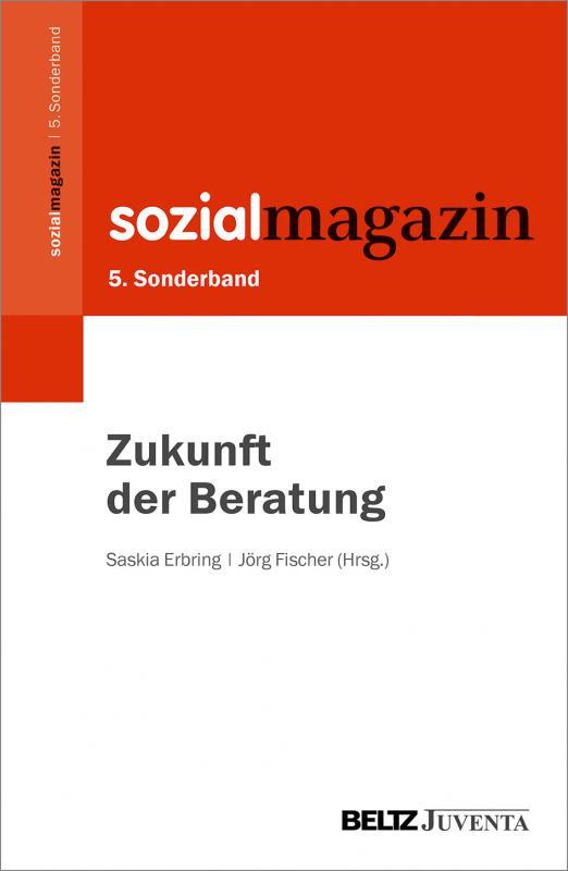 Cover-Bild 5. Sonderband Sozialmagazin. Zukunft der Beratung