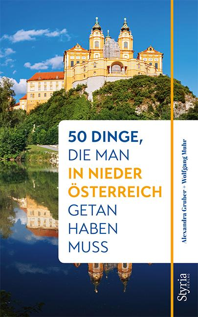 Cover-Bild 50 Dinge, die man in Niederösterreich getan haben muss