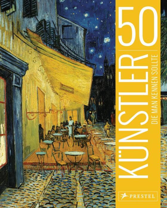 Cover-Bild 50 Künstler, die man kennen sollte