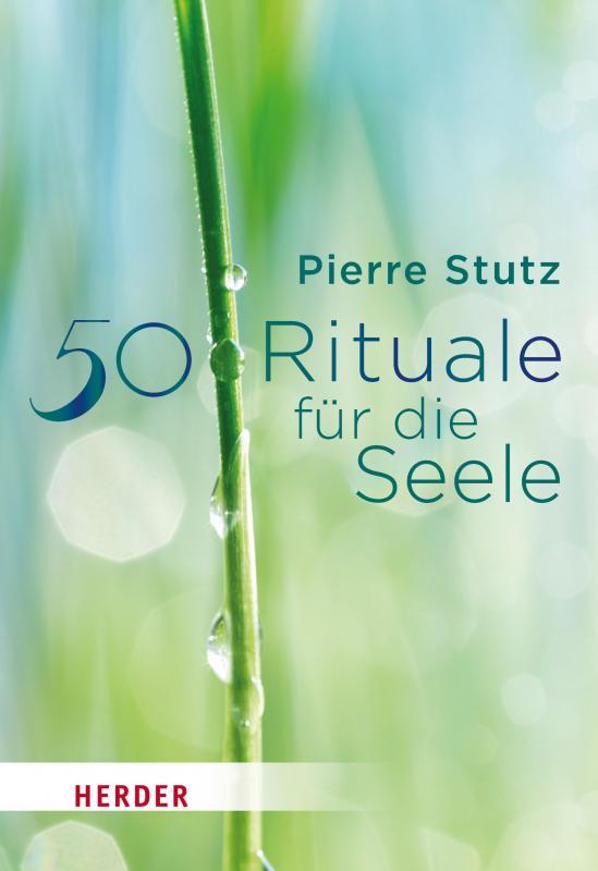 Cover-Bild 50 Rituale für die Seele