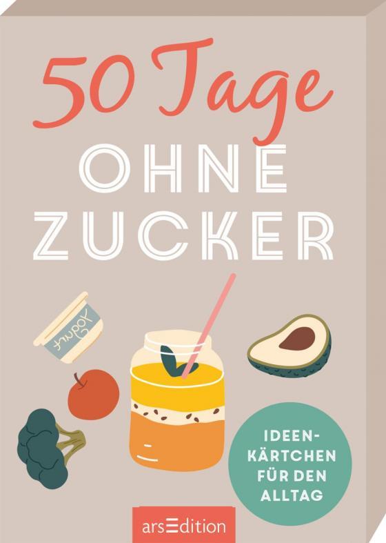 Cover-Bild 50 Tage ohne Zucker. Ideenkärtchen für den Alltag