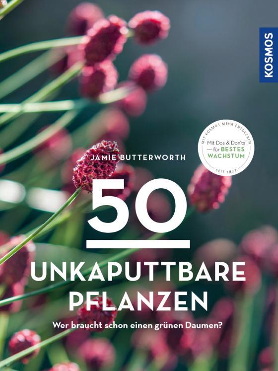 Cover-Bild 50 unkaputtbare Pflanzen