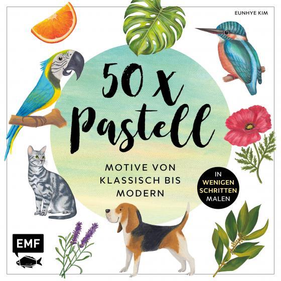 Cover-Bild 50 x Pastell – Motive von klassisch bis modern