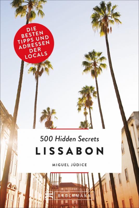 Cover-Bild 500 Hidden Secrets Lissabon