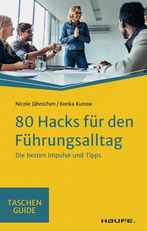 Cover-Bild 80 Hacks für den Führungsalltag