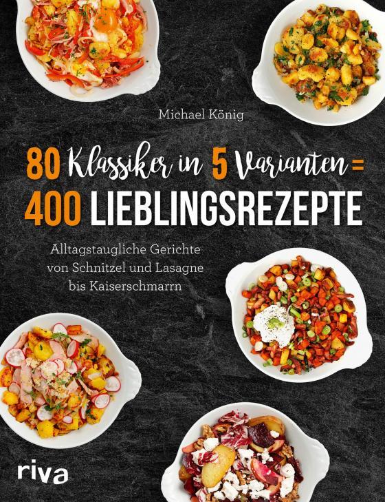 Cover-Bild 80 Klassiker in 5 Varianten = 400 Lieblingsrezepte