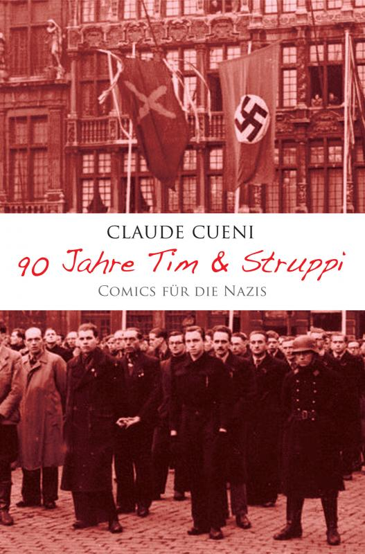 Cover-Bild 90 Jahre Tim & Struppi - Comics für die Nazis