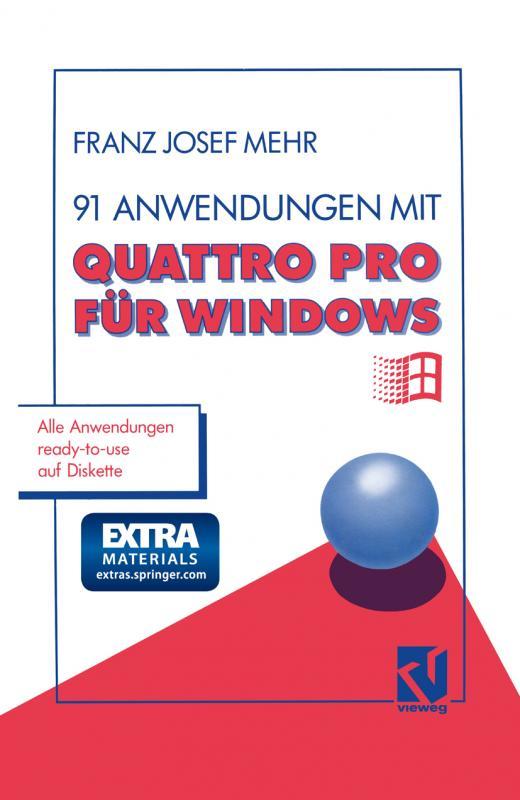 Cover-Bild 91 Anwendungen mit Quattro Pro für Windows