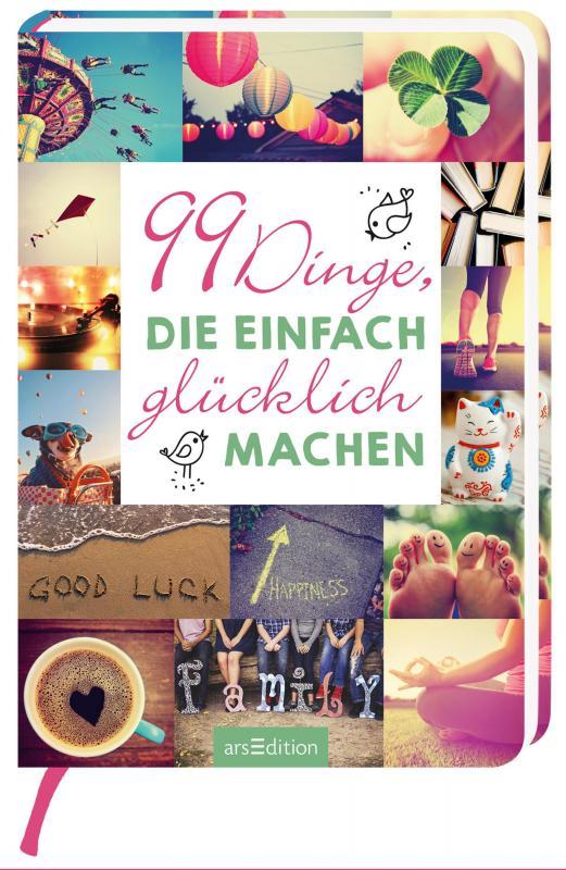Cover-Bild 99 Dinge, die einfach glücklich machen