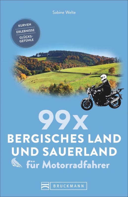 Cover-Bild 99 x Bergisches Land und Sauerland für Motorradfahrer