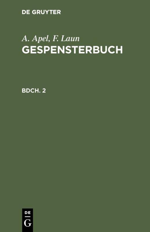 Cover-Bild A. Apel; F. Laun: Gespensterbuch / A. Apel; F. Laun: Gespensterbuch. Bdch. 2
