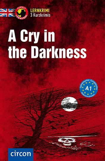 Cover-Bild A Cry in the Darkness