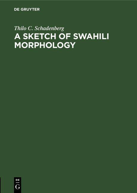 Cover-Bild A Sketch of Swahili Morphology