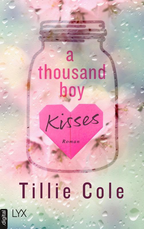 Cover-Bild A Thousand Boy Kisses - Poppy und Rune für immer