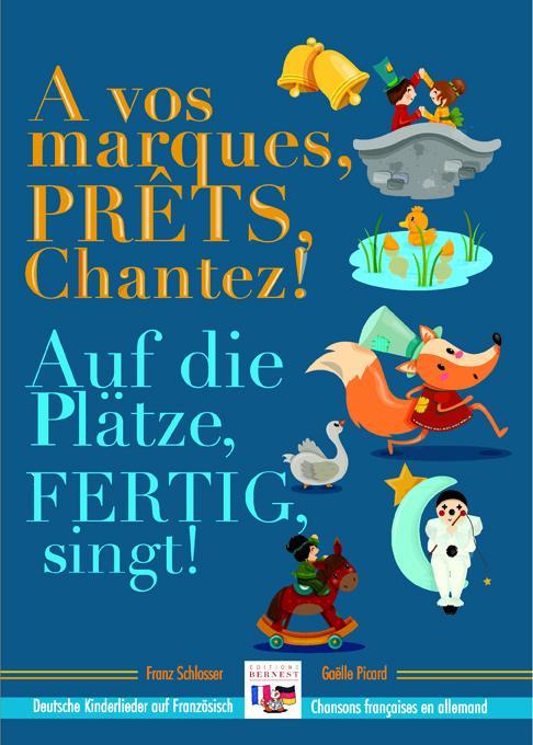 Cover-Bild À vos marques, prêts, chantez! / Auf die Plätze, fertig, los!