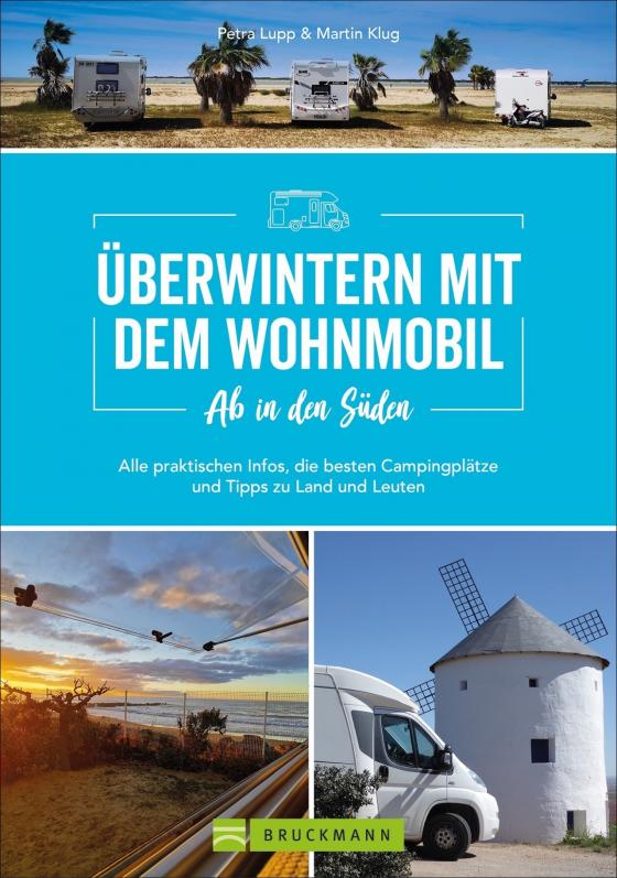 Cover-Bild Ab in den Süden - Überwintern mit dem Wohnmobil