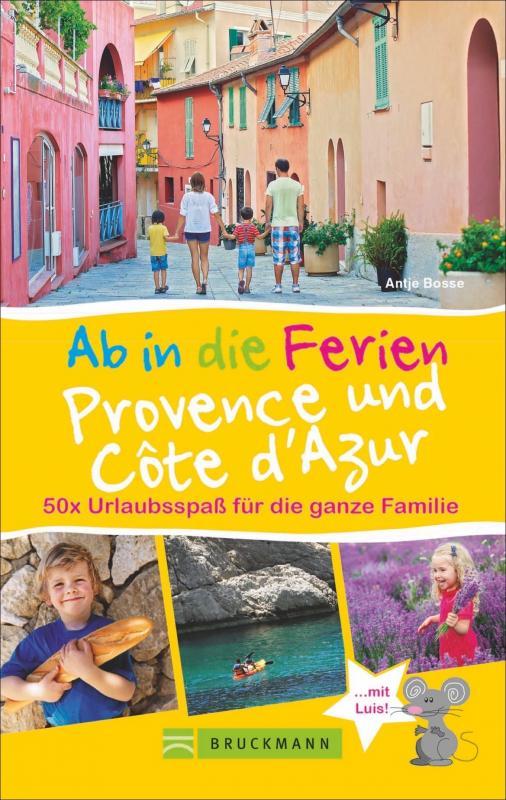 Cover-Bild Ab in die Ferien Provence und Côte d'Azur