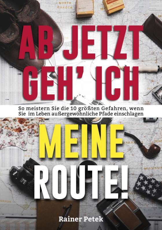 Cover-Bild Ab jetzt geh' ich meine Route!