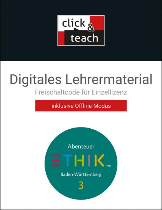 Cover-Bild Abenteuer Ethik – Baden-Württemberg - neu / Abenteuer Ethik BW - neu click & teach 3 Box