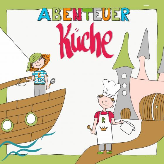 Cover-Bild Abenteuer Küche