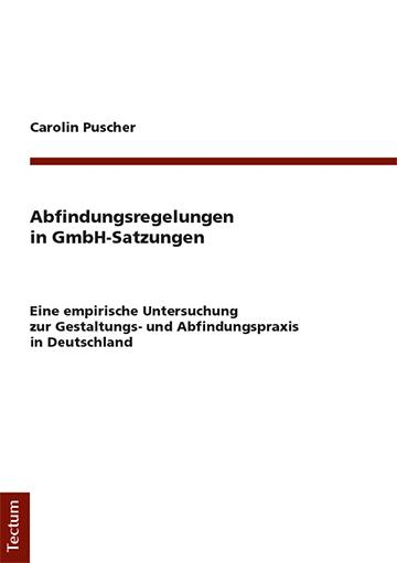 Cover-Bild Abfindungsregelungen in GmbH-Satzungen
