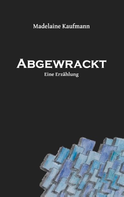 Cover-Bild Abgewrackt