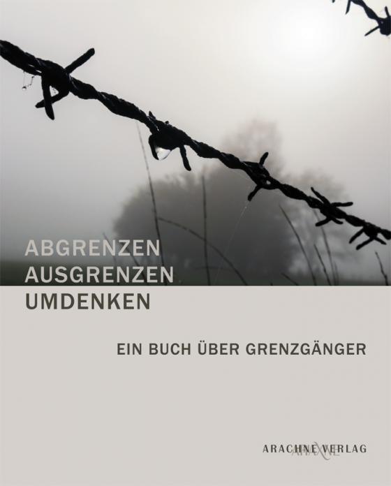 Cover-Bild ABGRENZEN – AUSGRENZEN – UMDENKEN