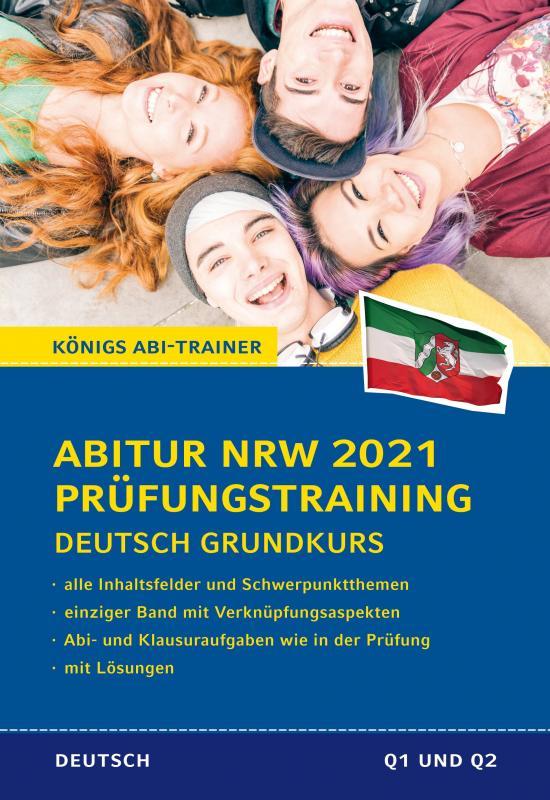 Cover-Bild Abitur NRW 2021 Prüfungstraining für Klausur und Abitur – Deutsch Grundkurs.