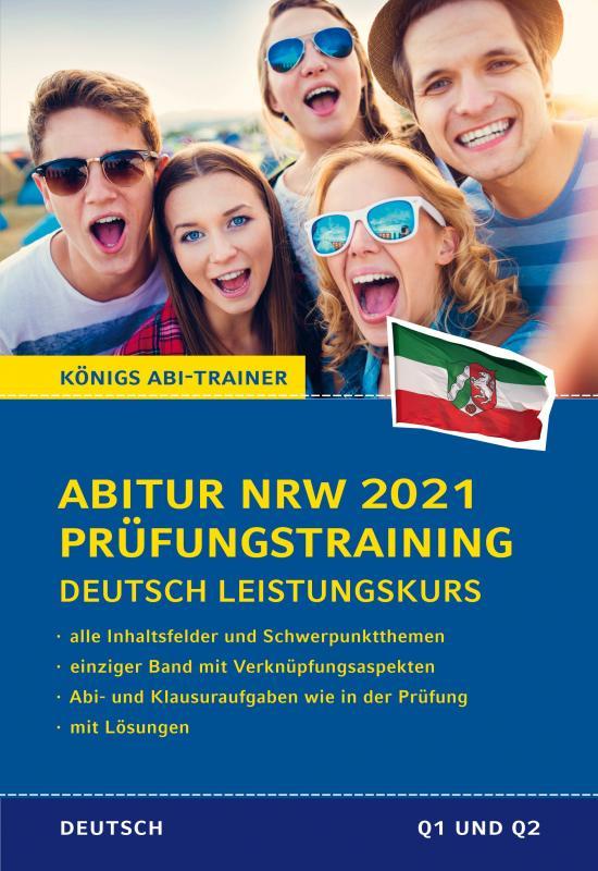 Cover-Bild Abitur NRW 2021 Prüfungstraining für Klausur und Abitur – Deutsch Leistungskurs.