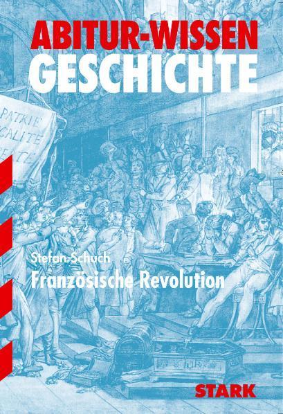 Cover-Bild Abitur-Wissen - Geschichte Die Französische Revolution
