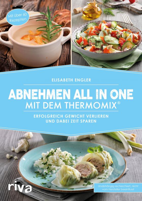 Cover-Bild Abnehmen all in one mit dem Thermomix®