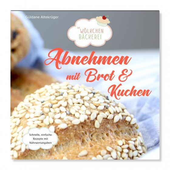 Cover-Bild Abnehmen mit Brot und Kuchen