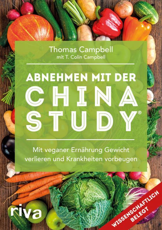 Cover-Bild Abnehmen mit der China Study®