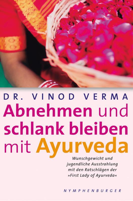 Cover-Bild Abnehmen und schlank bleiben mit Ayurveda