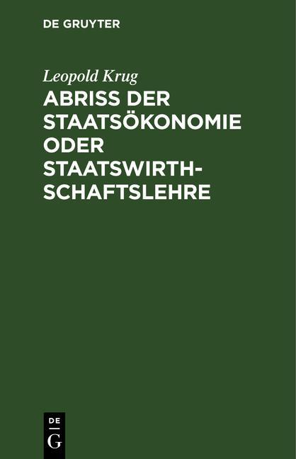 Cover-Bild Abriß der Staatsökonomie oder Staatswirthschaftslehre