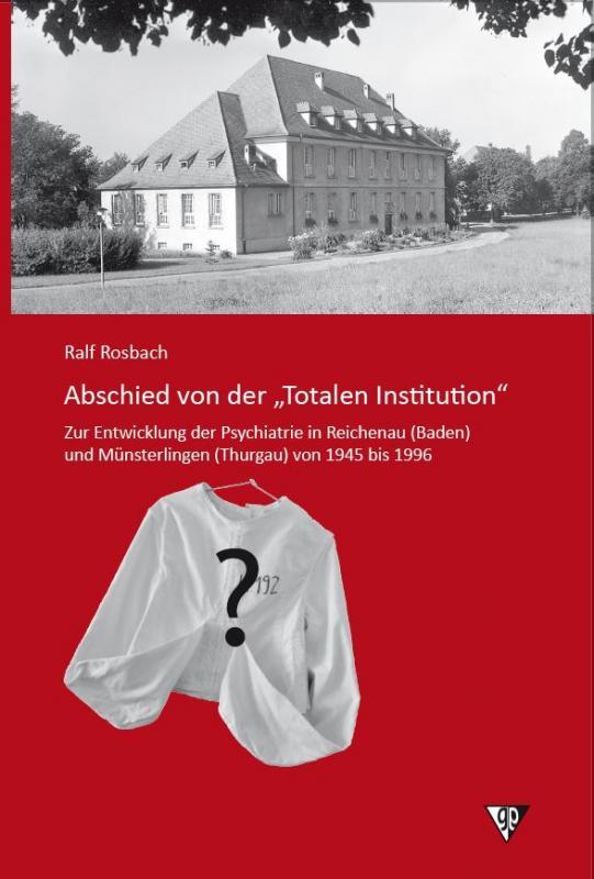 """Cover-Bild Abschied von der """"Totalen Institution"""""""