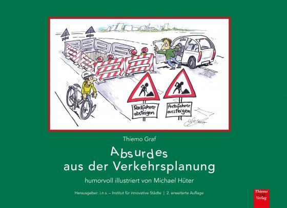 Cover-Bild Absurdes aus der Verkehrsplanung