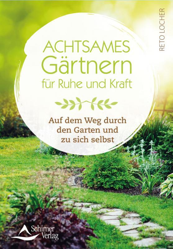 Cover-Bild Achtsames Gärtnern für Ruhe und Kraft