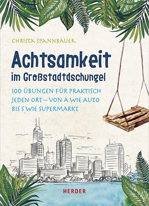 Cover-Bild Achtsamkeit im Großstadtdschungel