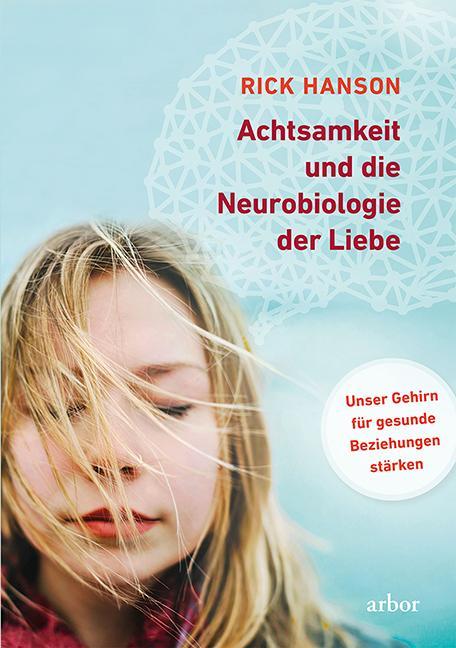 Cover-Bild Achtsamkeit und die Neurobiologie der Liebe
