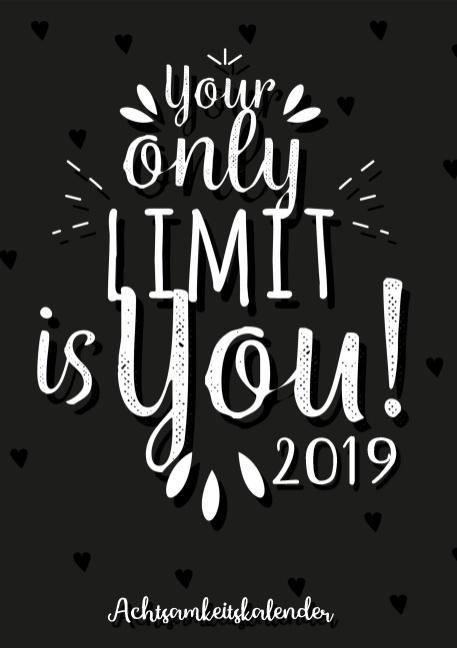 Cover-Bild Achtsamkeitskalender 2019 - Terminplaner, Monatskalender und Kalender für mehr Achtsamkeit, Dankbarkeit, Selbstvertrauen, Positives Denken und Glück im Leben