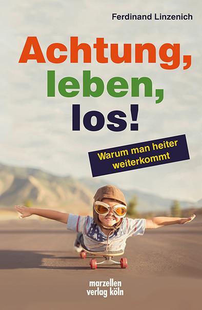 Cover-Bild Achtung, leben, los!