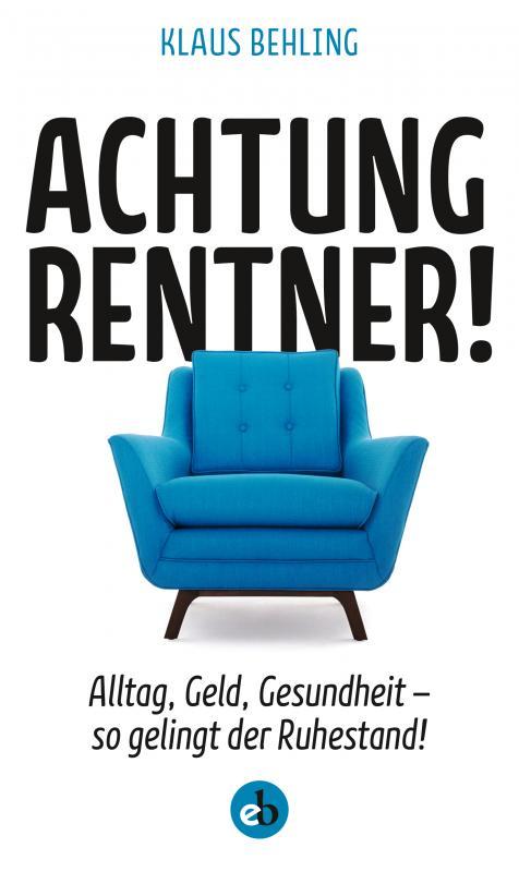 Cover-Bild Achtung, Rentner!