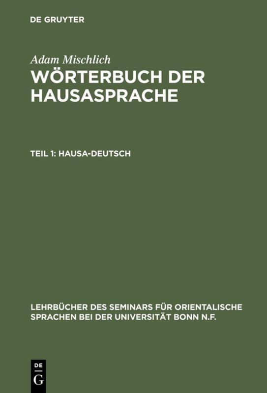 Cover-Bild Adam Mischlich: Wörterbuch der Hausasprache / Hausa-Deutsch