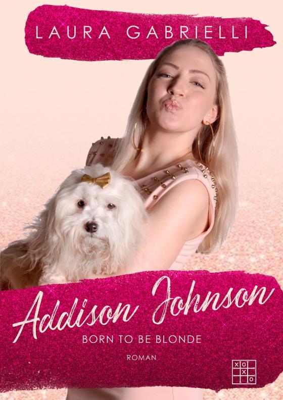 Cover-Bild Addison Johnson - Born to be blonde