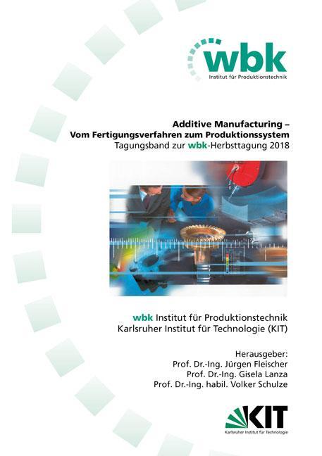 Cover-Bild Additive Manufacturing – Vom Fertigungsverfahren zum Produktionssystem
