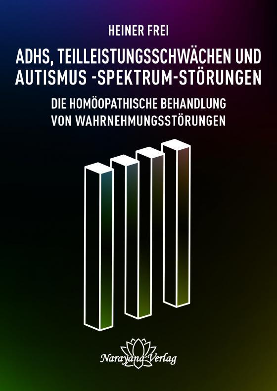 Cover-Bild ADHS, Teilleistungsschwächen und Autismus-Spektrum-Störungen