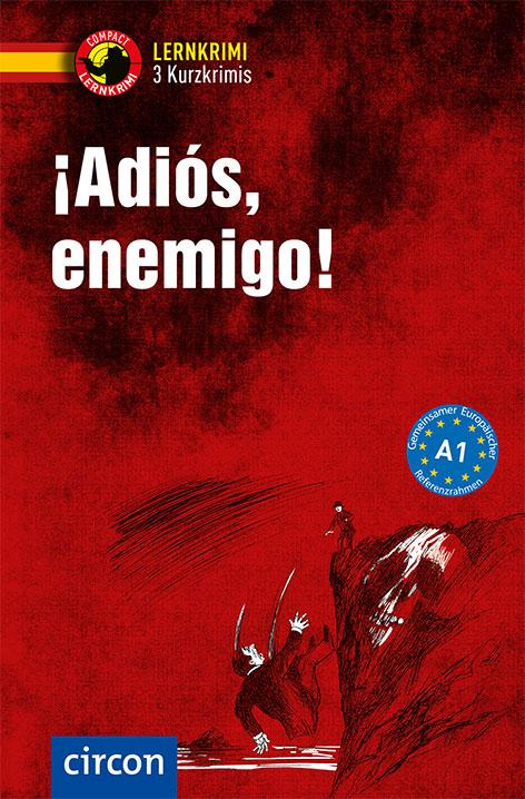 Cover-Bild ¡Adiós, enemigo!
