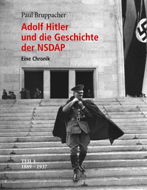 Cover-Bild Adolf Hitler und die Geschichte der NSDAP